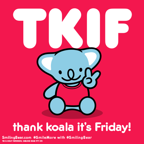 TKIF thank koala for the weekend koala cartoon pictures of Smiling Bear